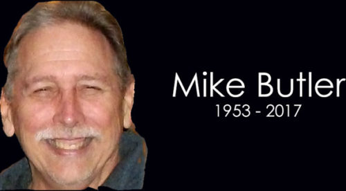 Mike Butler 1953 – 2017